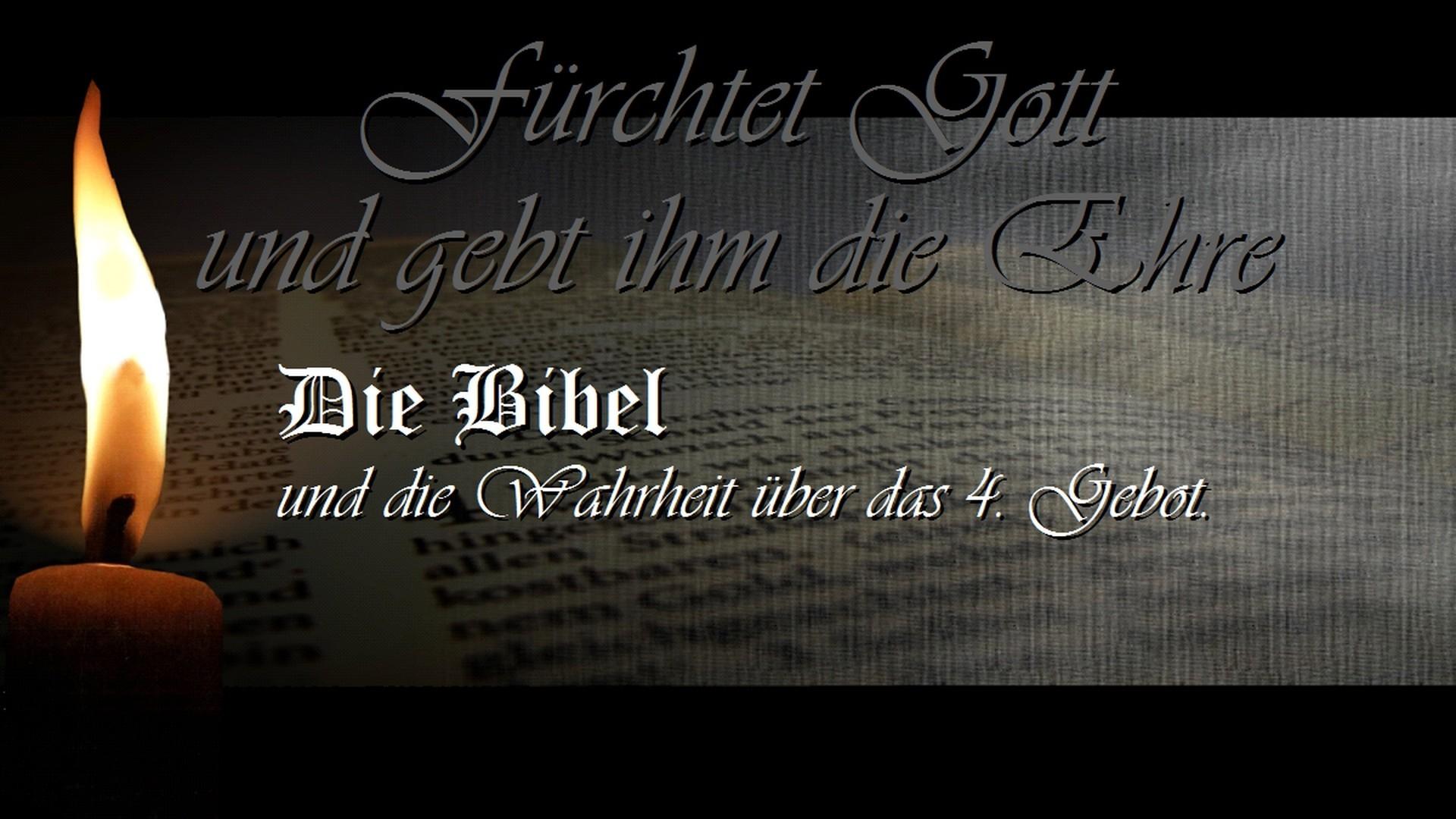 Fürchtet Gott und gebt ihm die Ehre! Die Bibel und die Wahreit über das 4. Gebot (REF 7)