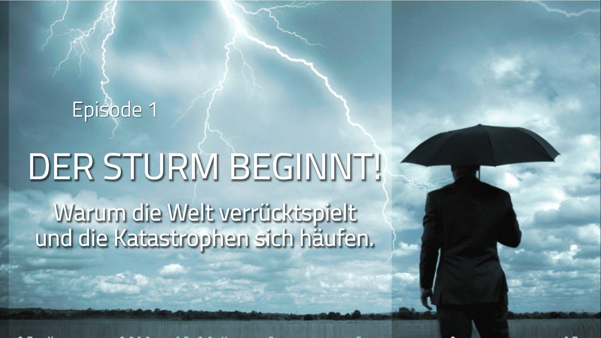 Zeichen der Zeit. Der Sturm beginnt! (ZdZ 1)
