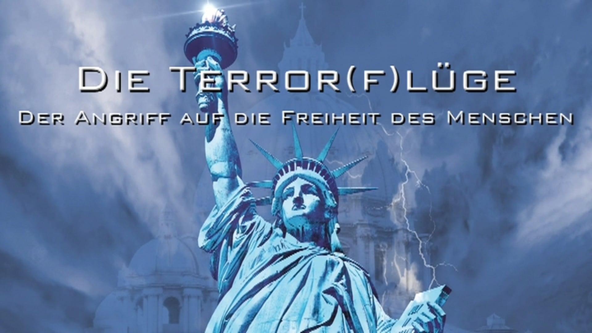 Die Terror(f)lüge. Der Angriff auf die Freiheit des Menschen. (NWO 1)